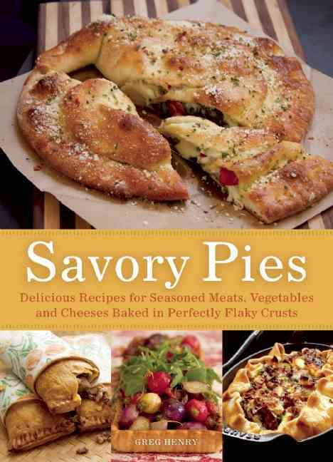 A World of Savory Pies By Henry, Greg